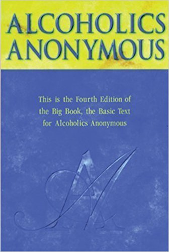 Alcoholics Anonymous (The Big Book)